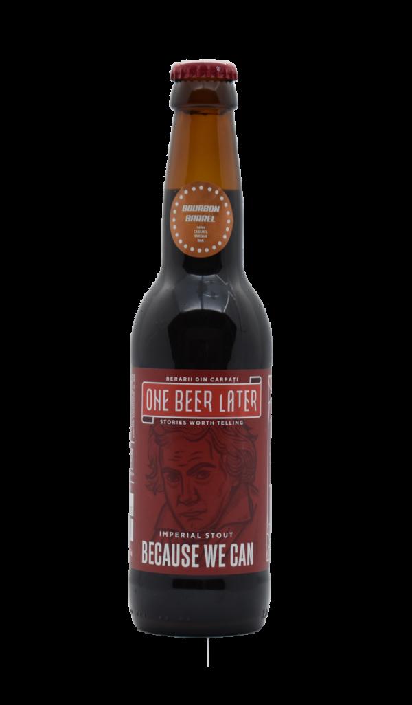 One Beer Later - Because you can Bourbon   Bere artizanala